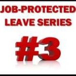 "Picture of black box with red letters ""JOB-PROTECTED LEAVE SERIES #3"""