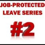 "Picture of black box with red letters ""JOB-PROTECTED LEAVE SERIES #2"""