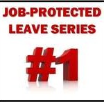 "Picture of black box with red letters ""JOB-PROTECTED LEAVE SERIES #1"""